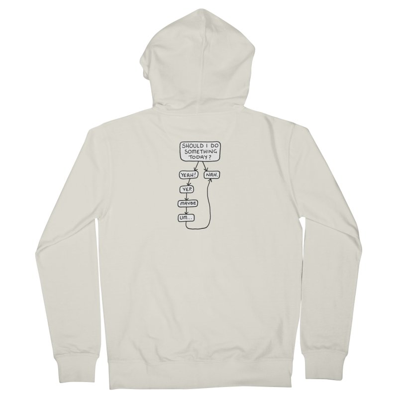 Should I... Women's French Terry Zip-Up Hoody by Prinstachaaz