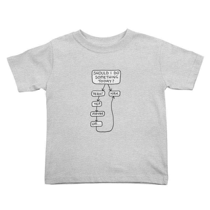 Should I... Kids Toddler T-Shirt by Prinstachaaz