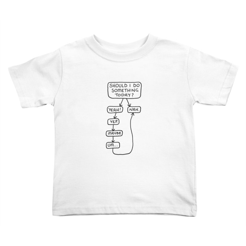 Should I... Kids Toddler T-Shirt by Prinstachaaz