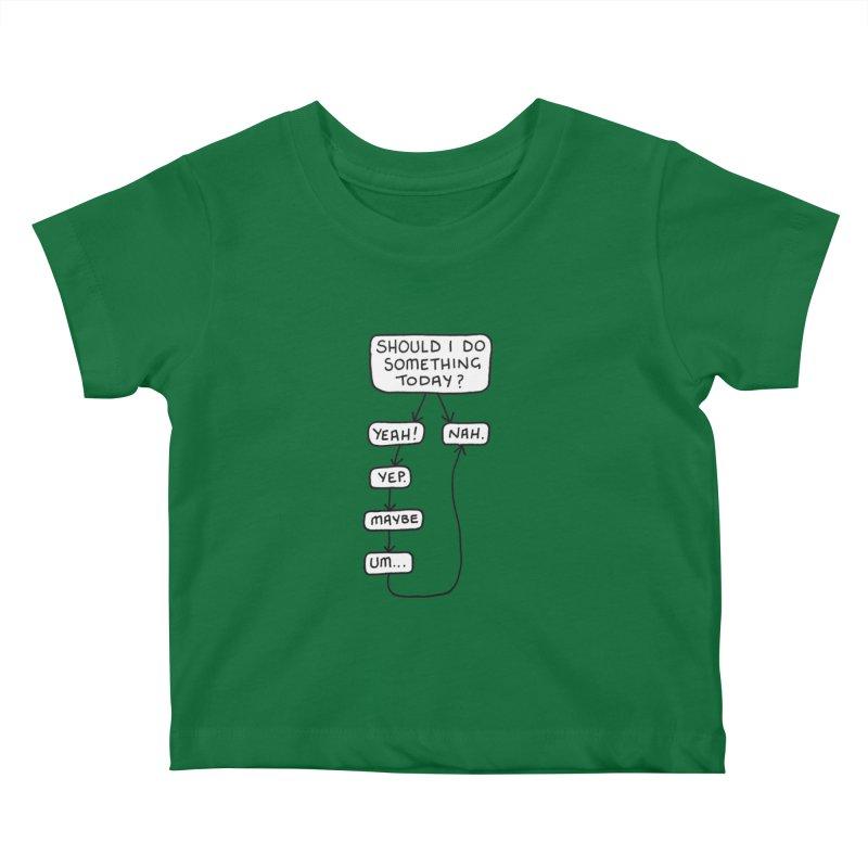 Should I... Kids Baby T-Shirt by Prinstachaaz