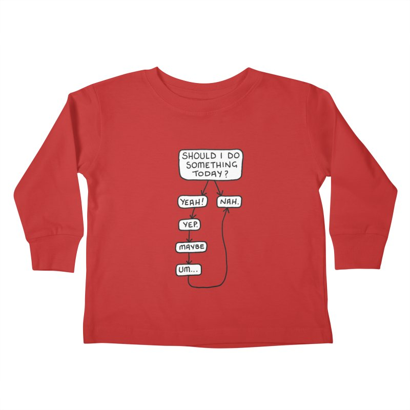 Should I... Kids Toddler Longsleeve T-Shirt by Prinstachaaz