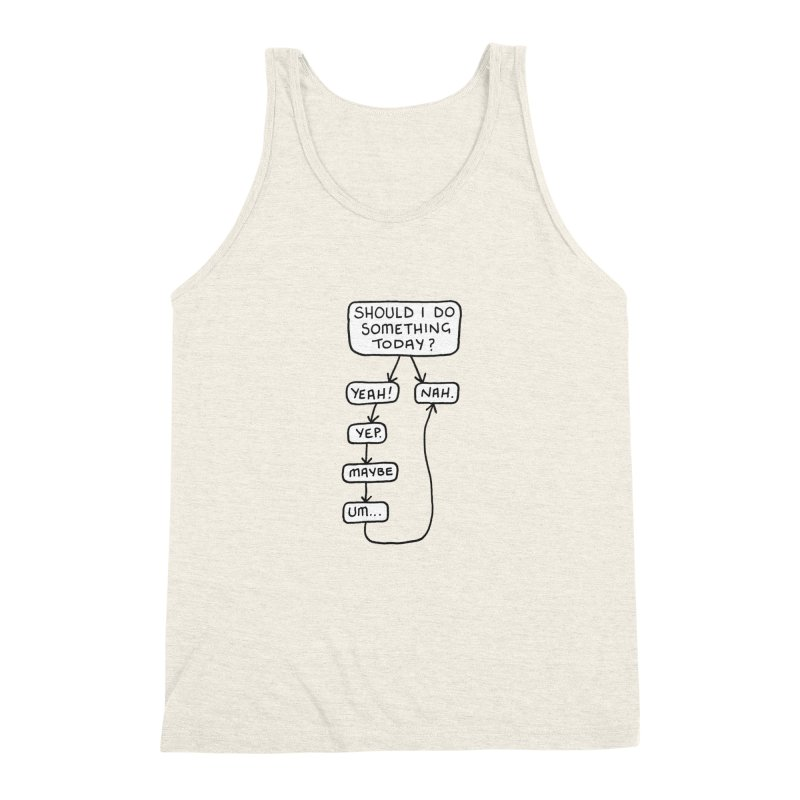 Should I... Men's Triblend Tank by Prinstachaaz