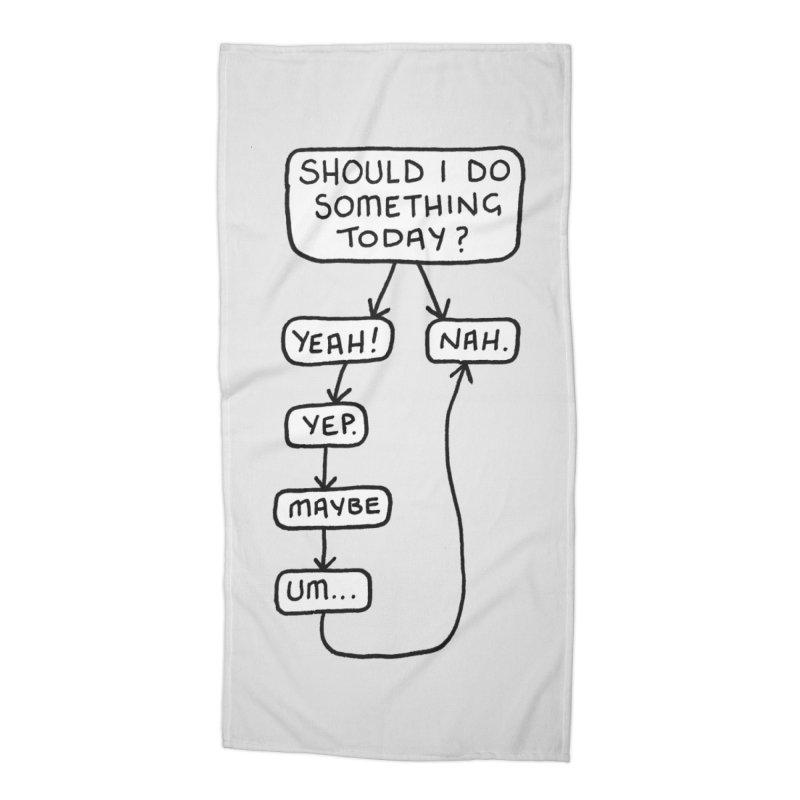 Should I... Accessories Beach Towel by Prinstachaaz