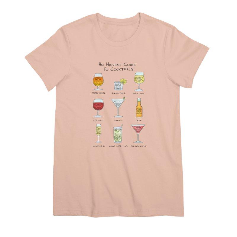An Honest Guide to Cocktails Women's Premium T-Shirt by Prinstachaaz