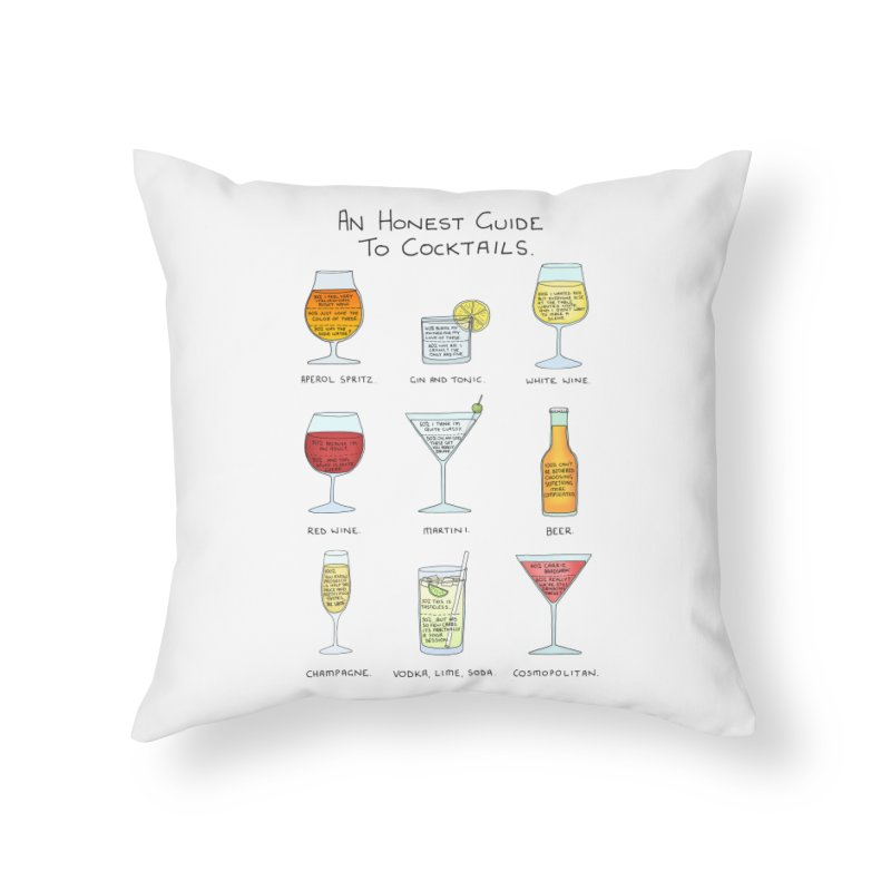 An Honest Guide to Cocktails Home Throw Pillow by Prinstachaaz