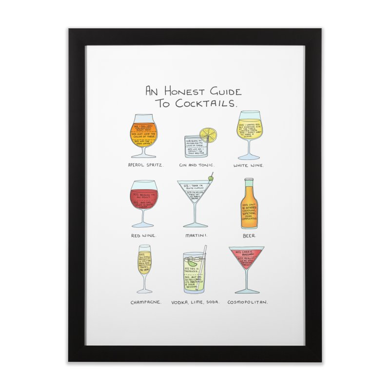 An Honest Guide to Cocktails Home Framed Fine Art Print by Prinstachaaz