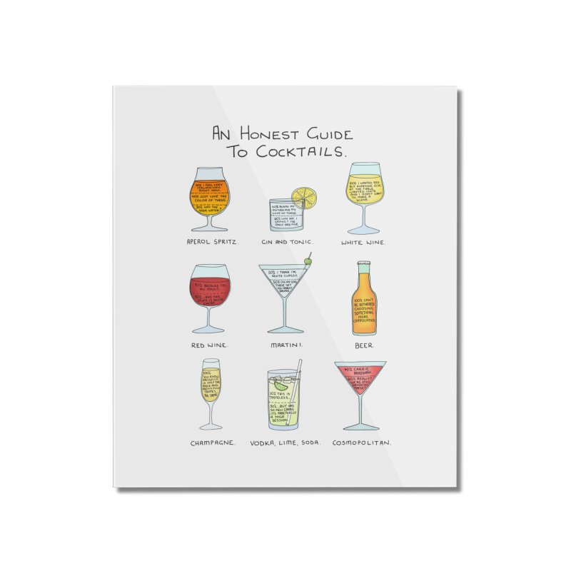 An Honest Guide to Cocktails Home Mounted Acrylic Print by Prinstachaaz