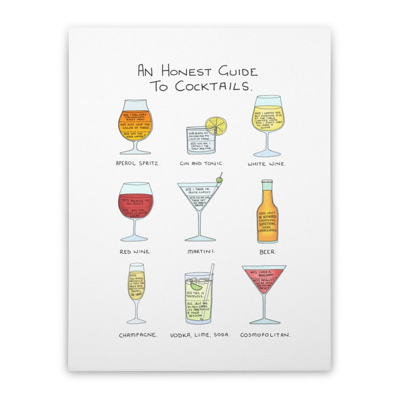An Honest Guide to Cocktails Home Stretched Canvas by Prinstachaaz