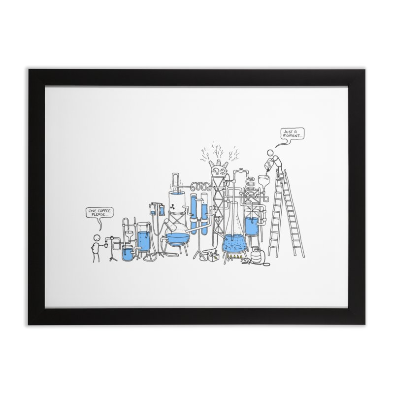 Coffee Please. Home Framed Fine Art Print by Prinstachaaz
