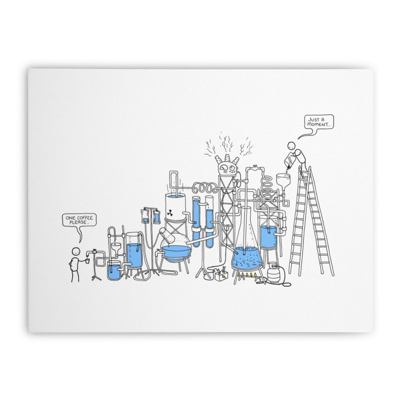 Coffee Please. Home Stretched Canvas by Prinstachaaz