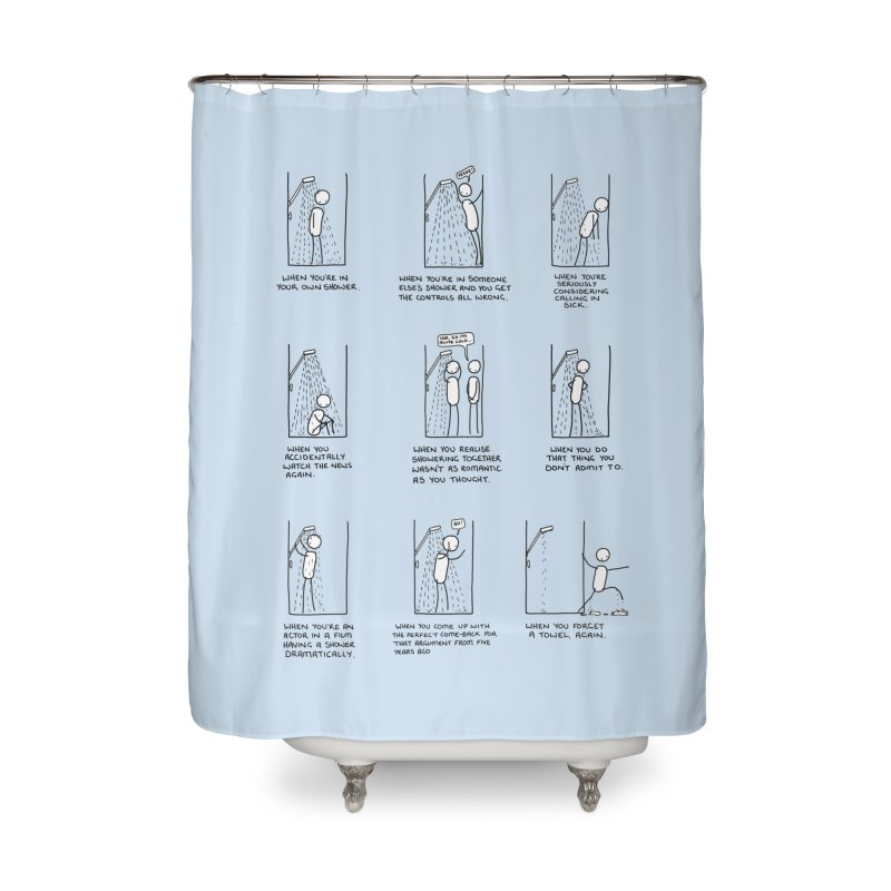 Life in the Shower. Home Shower Curtain by Prinstachaaz