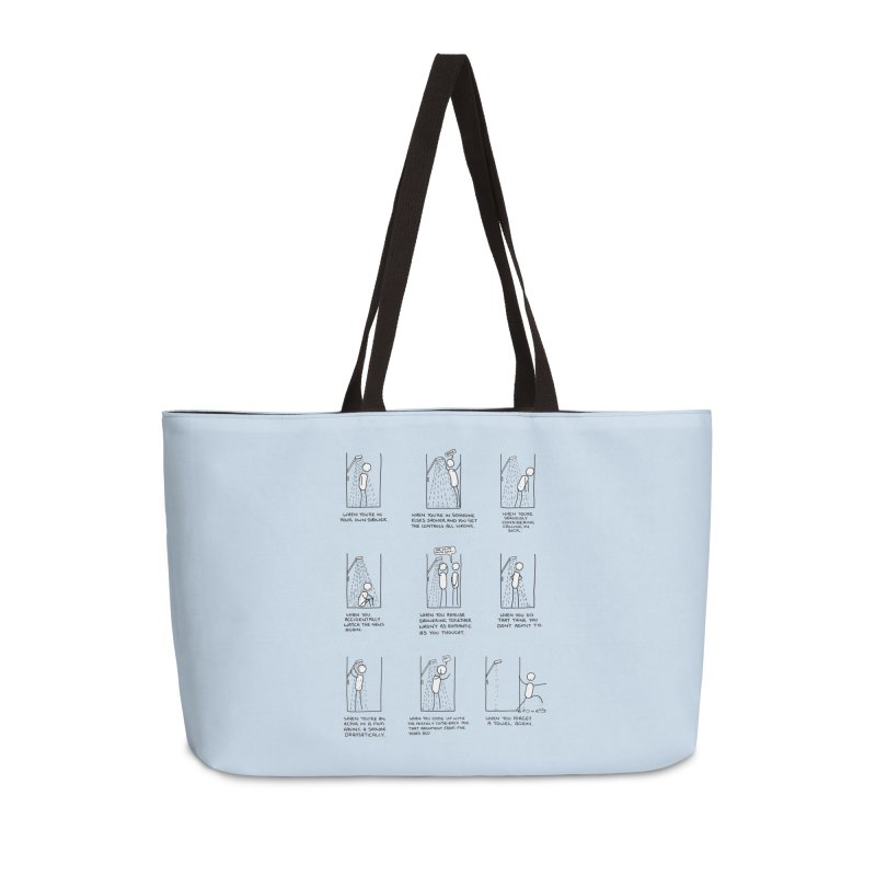 Life in the Shower. Accessories Weekender Bag Bag by Prinstachaaz