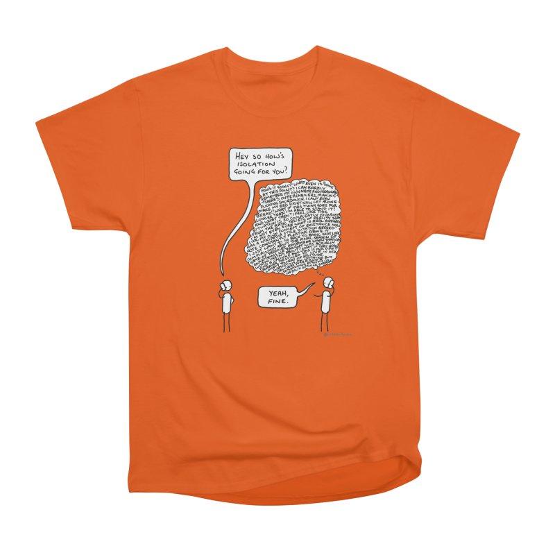 Yeah, fine. Women's T-Shirt by Prinstachaaz