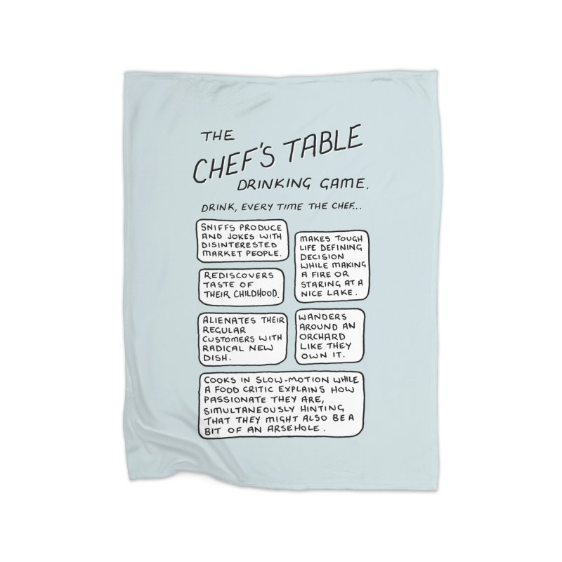 The Chef's Table Drinking Game. Home Fleece Blanket Blanket by Prinstachaaz