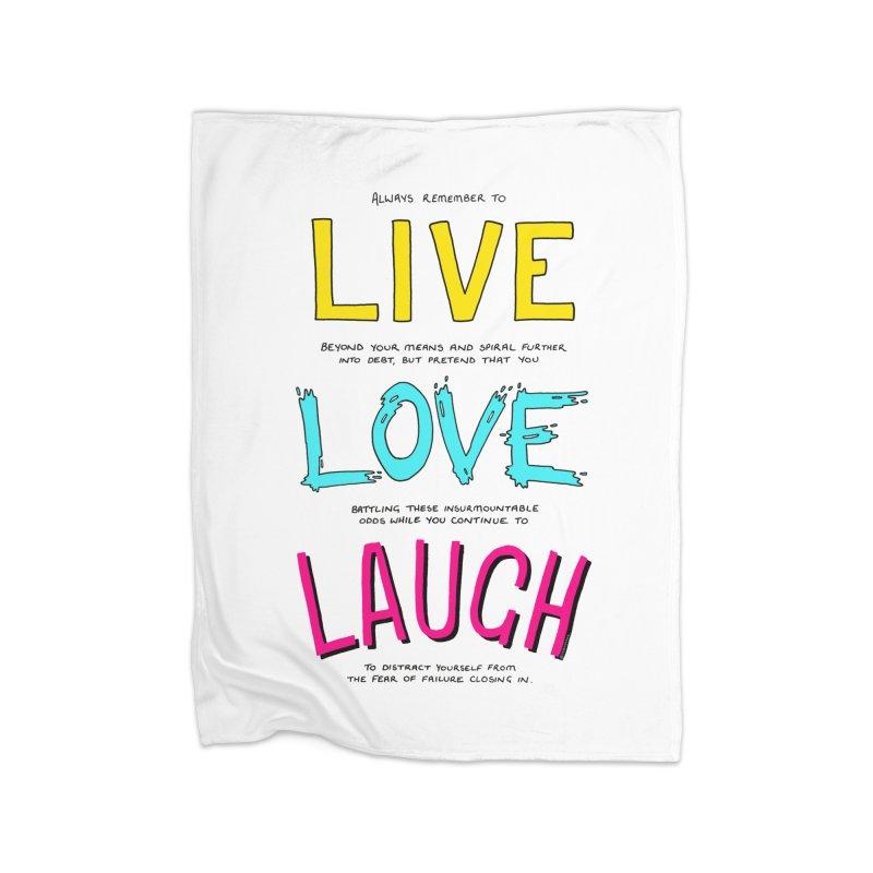 Realistic Live Love Laugh Home Fleece Blanket Blanket by Prinstachaaz