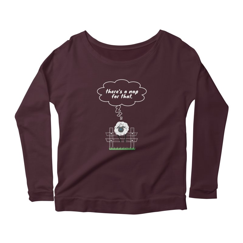 There's A Nap for That Women's Scoop Neck Longsleeve T-Shirt by Nicholas J. Nawroth