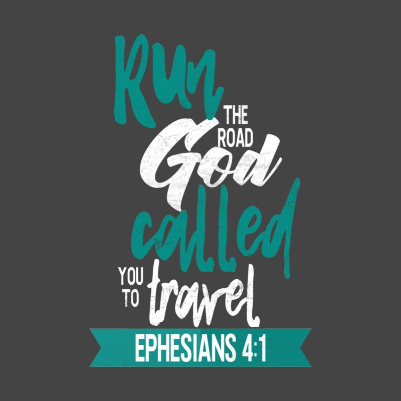 Run the Road God Called You to Travel Accessories Phone Case by Intentional Family