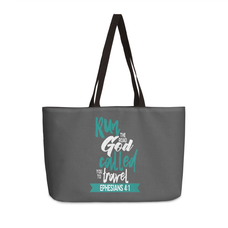 Run the Road God Called You to Travel Accessories Weekender Bag Bag by Intentional Family