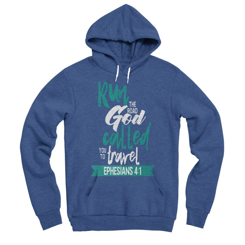Run the Road God Called You to Travel Women's Pullover Hoody by Intentional Family