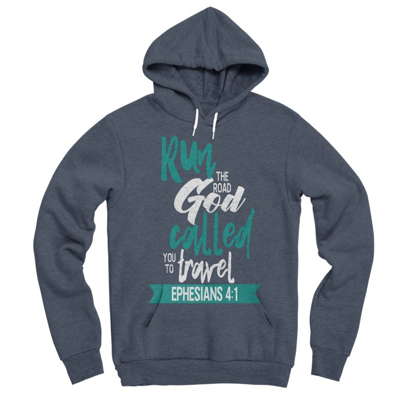 Run the Road God Called You to Travel Men's Sponge Fleece Pullover Hoody by Intentional Family