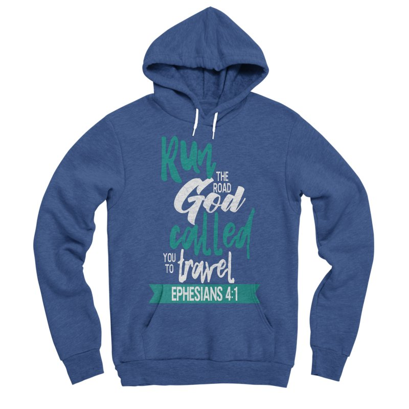 Run the Road God Called You to Travel Women's Sponge Fleece Pullover Hoody by Intentional Family