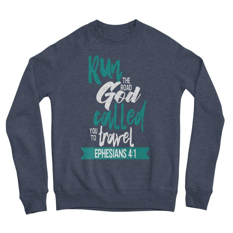 Run the Road God Called You to Travel Women's Sponge Fleece Sweatshirt by Intentional Family