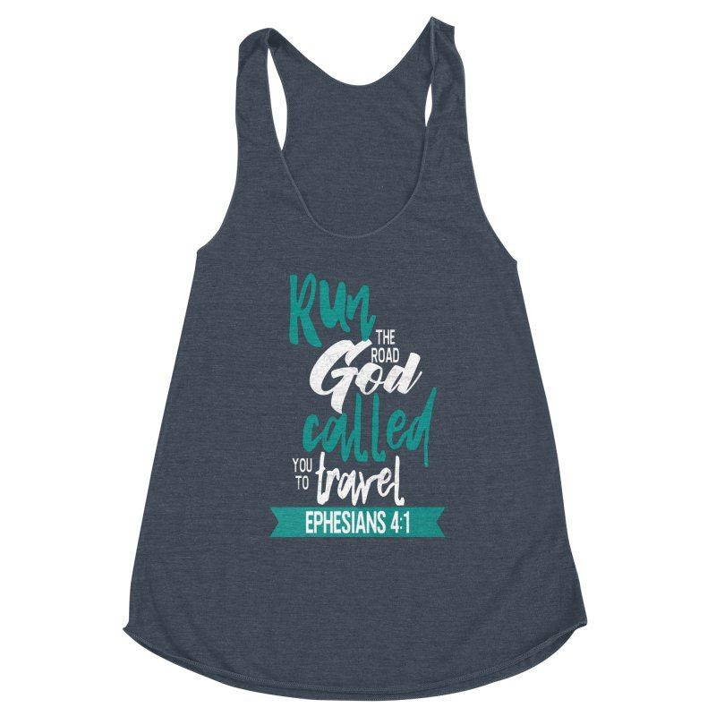 Run the Road God Called You to Travel Women's Tank by Intentional Family