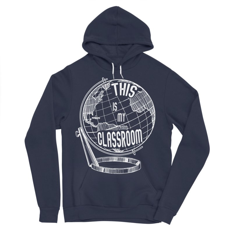 This Is My Classroom Women's Sponge Fleece Pullover Hoody by Intentional Family