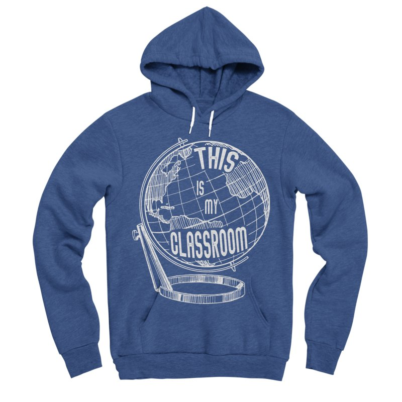 This Is My Classroom Men's Sponge Fleece Pullover Hoody by Intentional Family