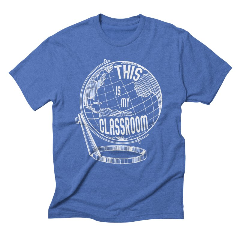 This Is My Classroom Men's Triblend T-Shirt by Intentional Family