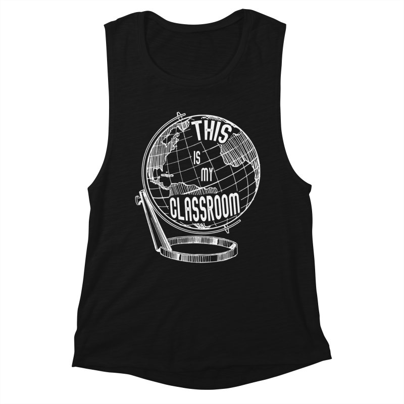 This Is My Classroom Women's Tank by Intentional Family