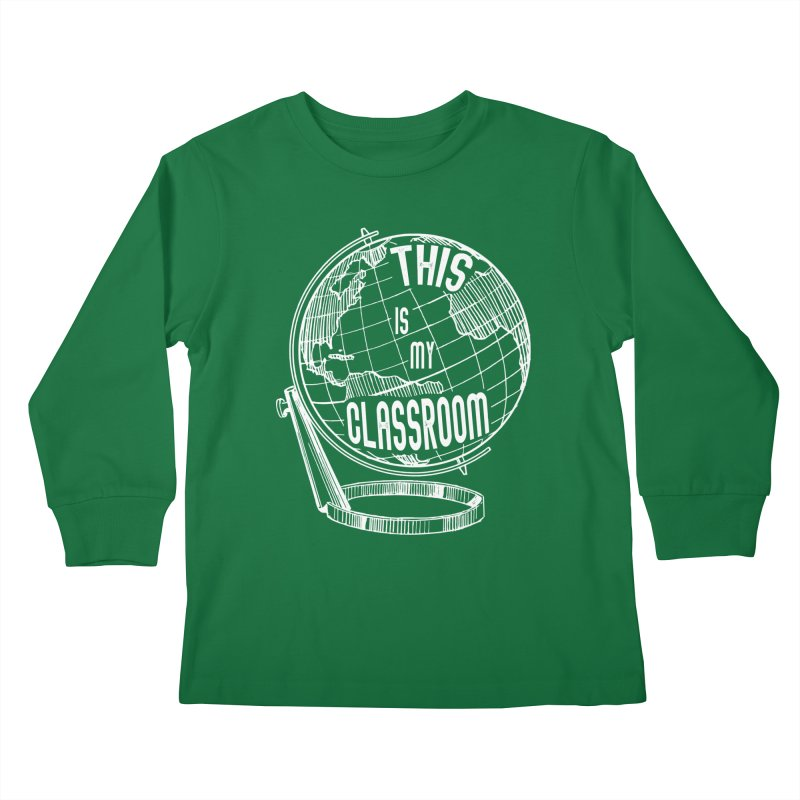 This Is My Classroom Kids Longsleeve T-Shirt by Intentional Family