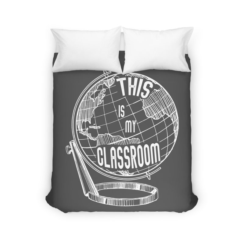 This Is My Classroom Home Duvet by Intentional Family