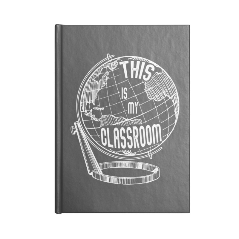 This Is My Classroom Accessories Lined Journal Notebook by Intentional Family