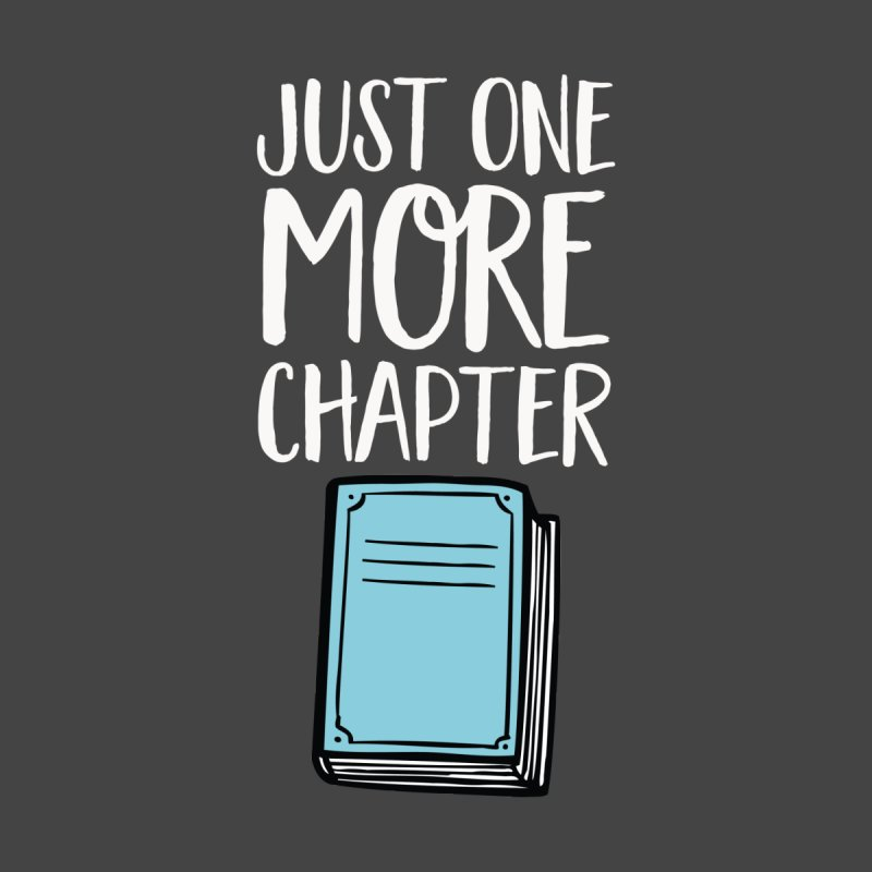 Just One More Chapter Men's T-Shirt by Intentional Family