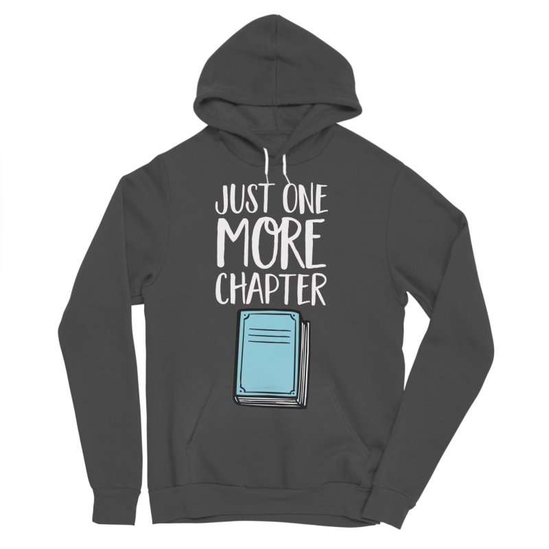 Just One More Chapter Men's Sponge Fleece Pullover Hoody by Intentional Family