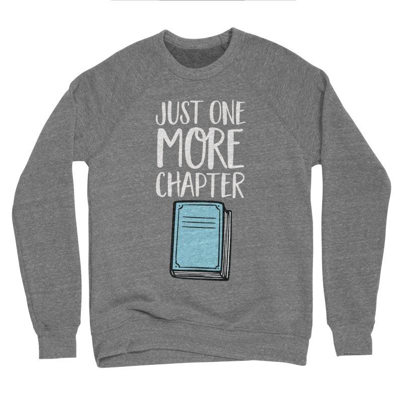 Just One More Chapter Men's Sponge Fleece Sweatshirt by Intentional Family