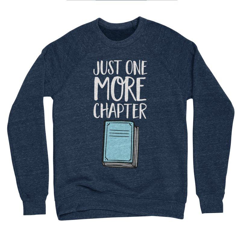 Just One More Chapter Women's Sponge Fleece Sweatshirt by Intentional Family