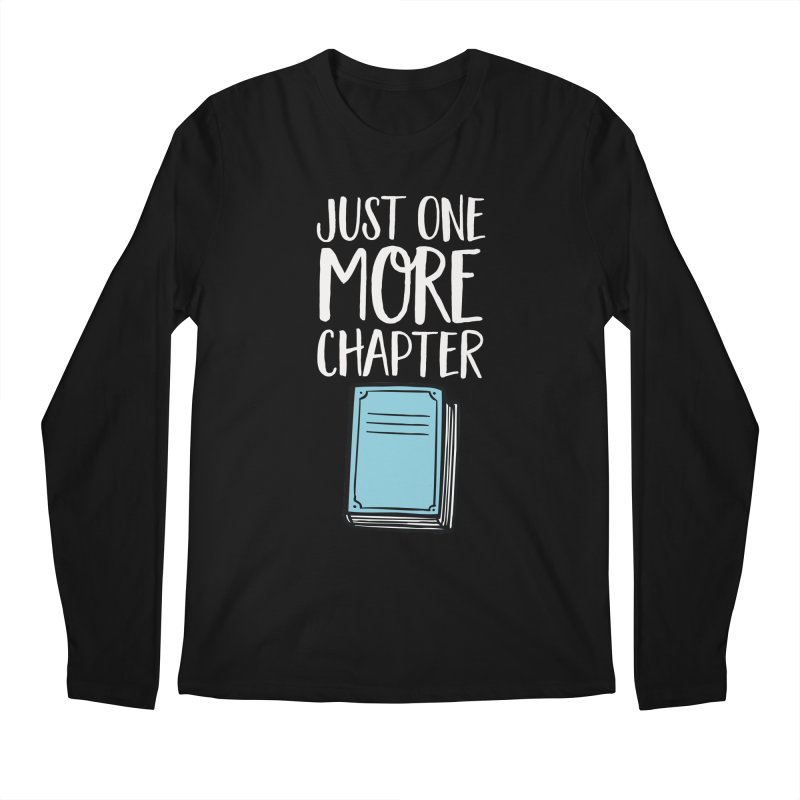 Just One More Chapter Men's Regular Longsleeve T-Shirt by Intentional Family