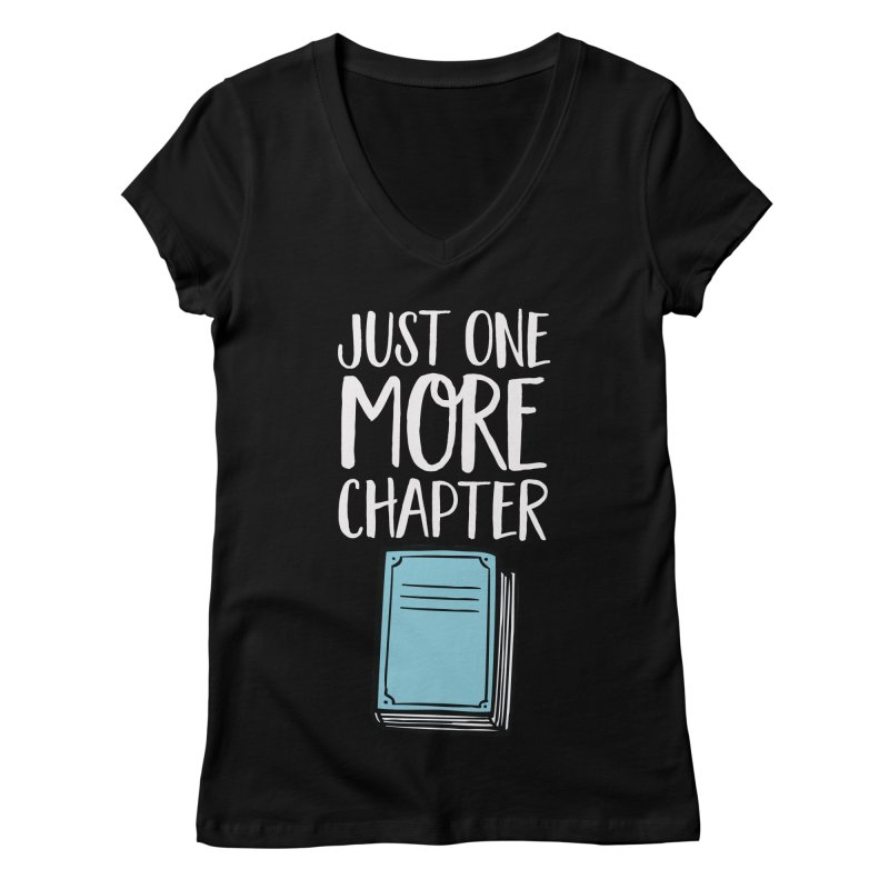 Just One More Chapter Women's V-Neck by Intentional Family