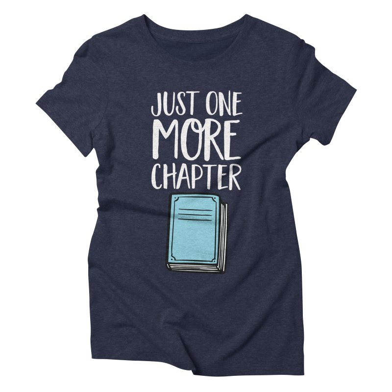 Just One More Chapter Women's T-Shirt by Intentional Family