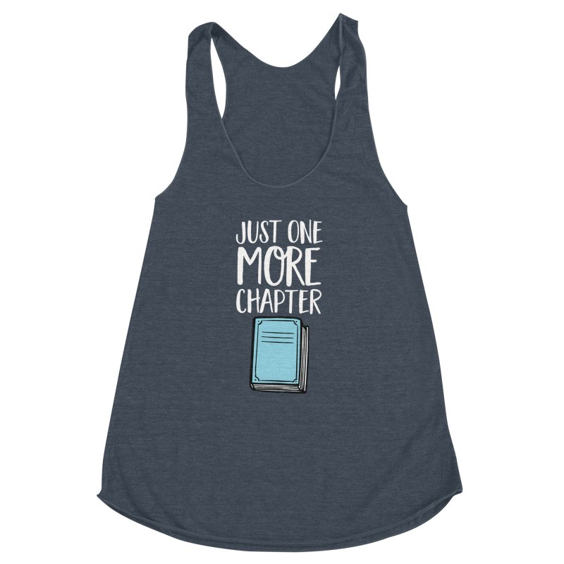 Just One More Chapter Women's Racerback Triblend Tank by Intentional Family