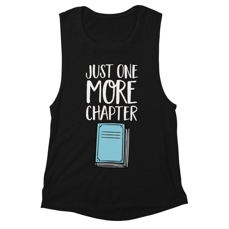 Just One More Chapter Women's Muscle Tank by Intentional Family
