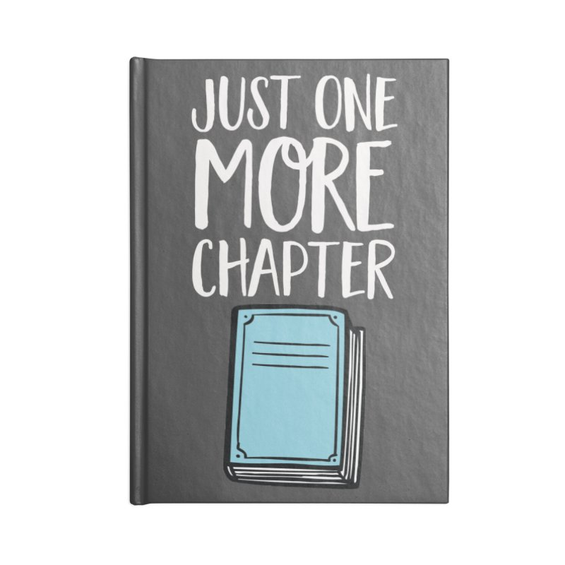 Just One More Chapter Accessories Lined Journal Notebook by Intentional Family
