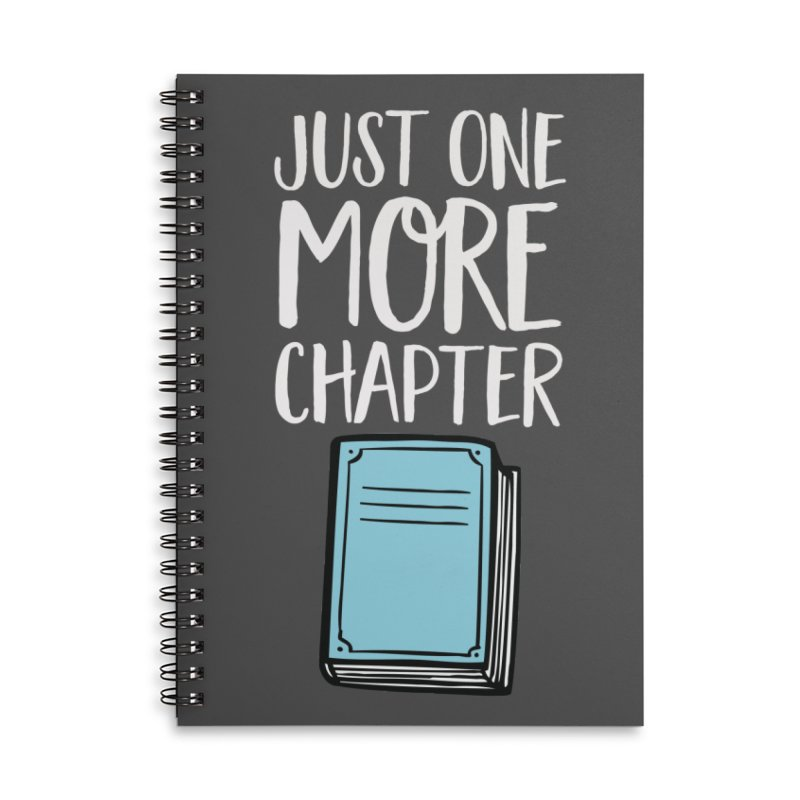 Just One More Chapter Accessories Lined Spiral Notebook by Intentional Family