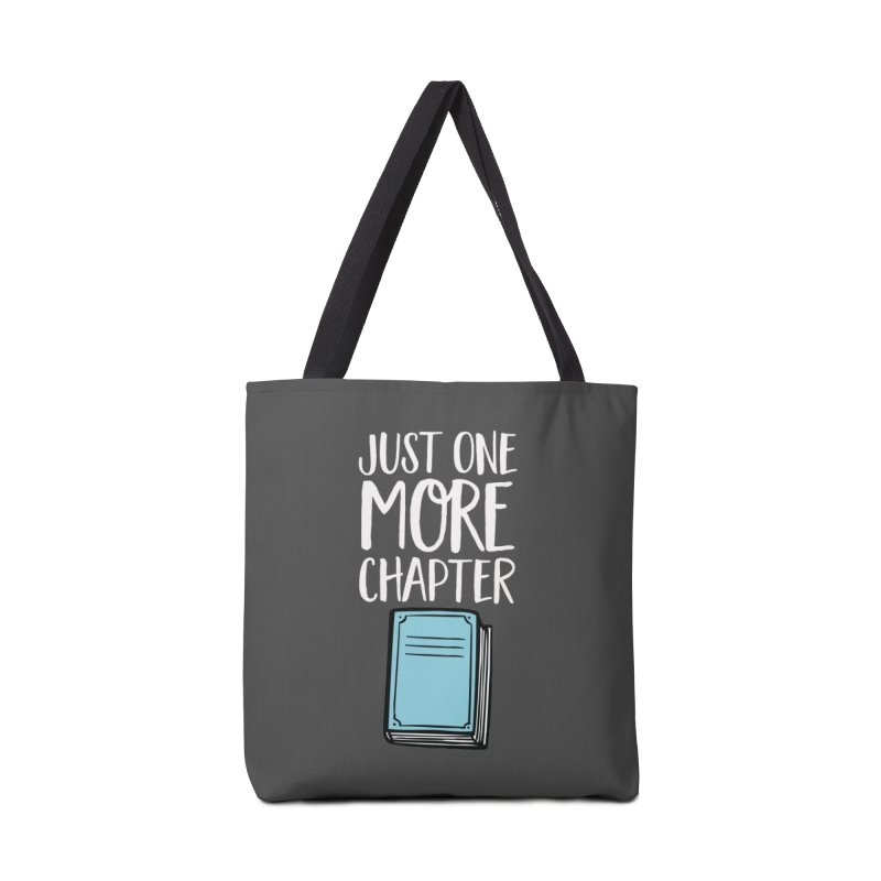 Just One More Chapter Accessories Tote Bag Bag by Intentional Family