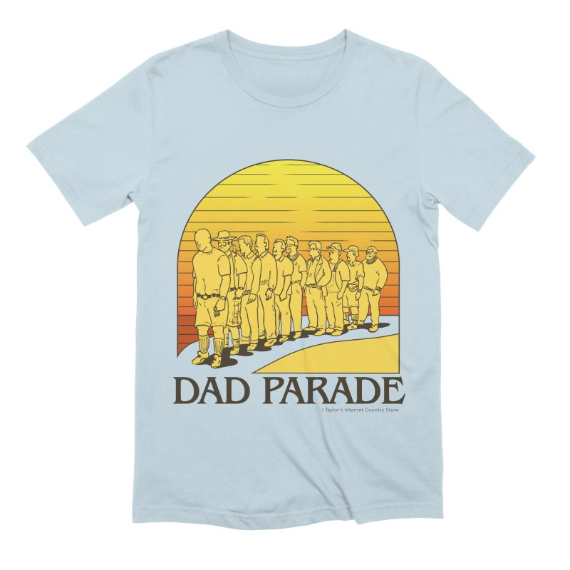 Dad Parade Men's Extra Soft T-Shirt by Taylor's Internet Country Store