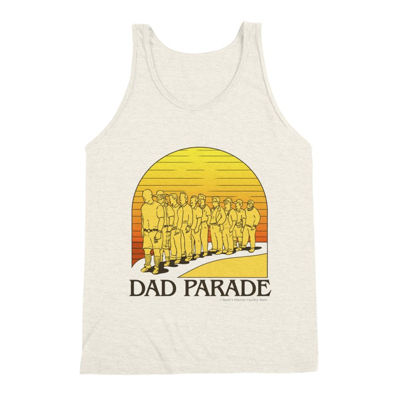 Dad Parade Men's Triblend Tank by Taylor's Internet Country Store
