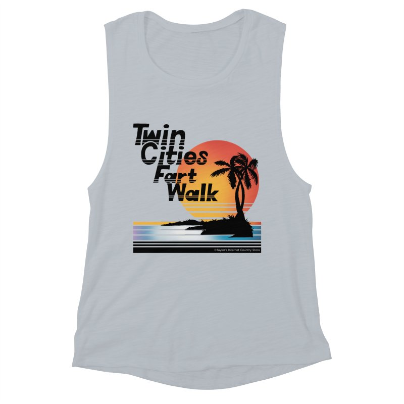 Twin Cities Fart Walk Women's Muscle Tank by Taylor's Internet Country Store