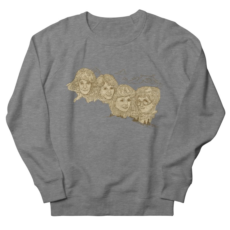 Mt Golden Girls Women's French Terry Sweatshirt by Taylor's Internet Country Store